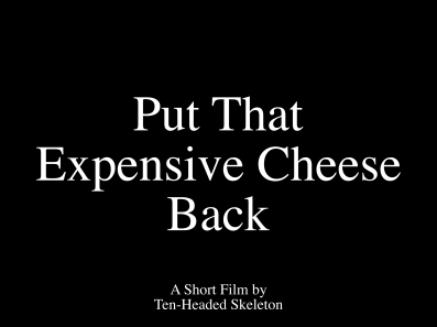Put That Expensive Cheese Back DEFAULT cover