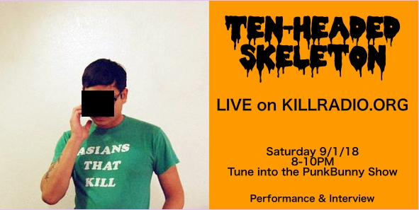 Ten-Headed Skeleton LIVE on Kill Radio